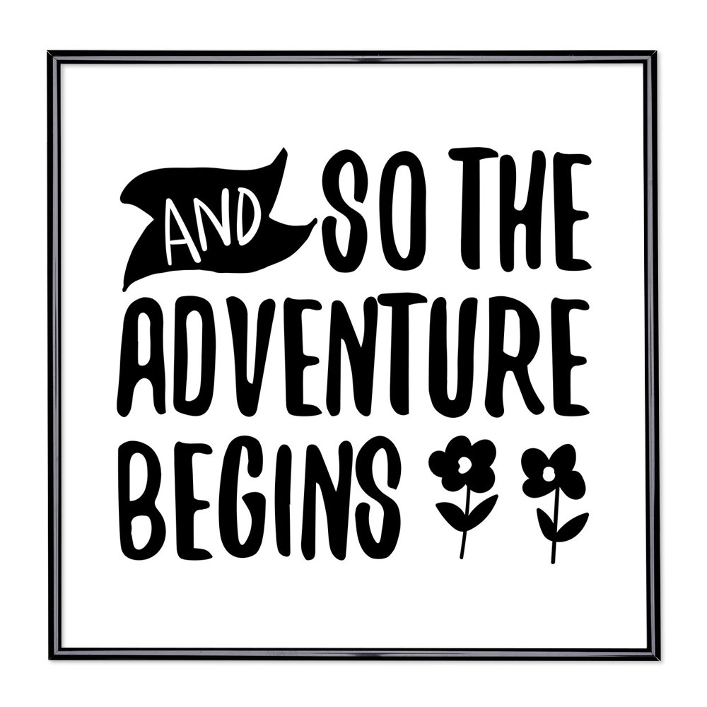 Bilderrahmen mit Spruch - And So The Adventure Begins